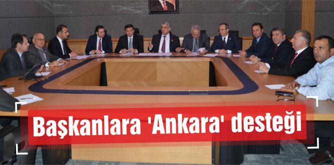 Başkanlara 'Ankara' desteği