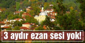 Ezansız köy!