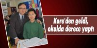 Kore'den geldi, okulda derece yaptı