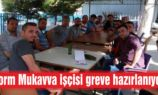 Form Mukavva'da grev başladı