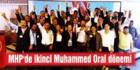 MHP'de ikinci Muhammed Oral dönemi