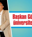 Başkan Görmez'den üniversite vurgusu