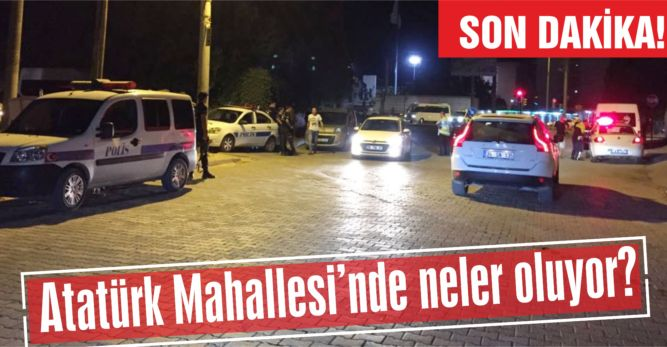 Atatürk Mahallesin'de neler oluyor?