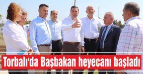 Torbalı'da Başbakan heyecanı başladı