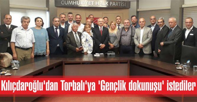 Kılıçdaroğlu'dan Torbalı'ya 'Gençlik dokunuşu' istediler