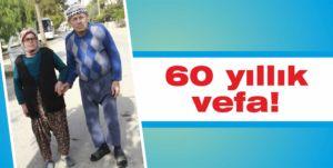 60 yıllık vefa!