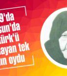 1919'da Samsun'da Atatürk'ü karşılayan tek kadın oydu