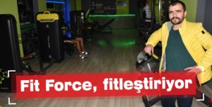 Fit Force, fitleştiriyor