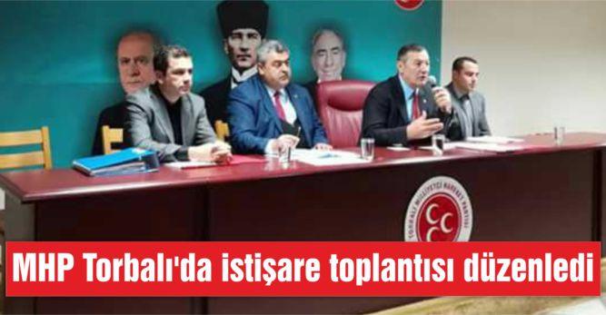 MHP Torbalı'da istişare toplantısı düzenledi
