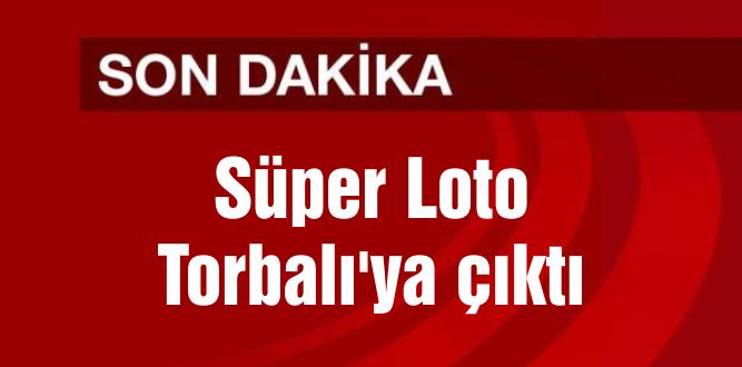 Süper Loto Torbalı'ya çıktı