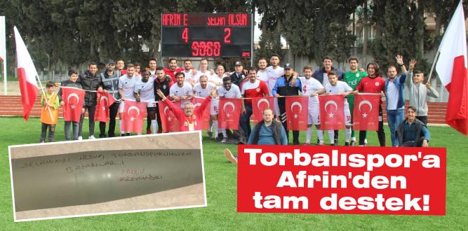 Torbalıspor'a Afrin'den tam destek!