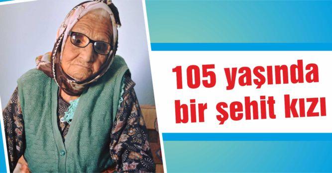 105 yaşında bir şehit kızı