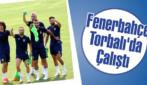 Fenerbahçe Torbalı'da Çalıştı