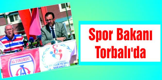 Spor Bakanı Torbalı'da