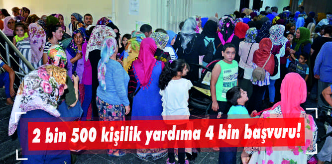 2 bin 500 kişilik yardıma 4 bin başvuru!