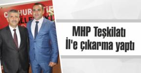 MHP Teşkilatı  İl'e çıkarma yaptı