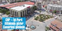CHP – İyi Parti  ittifakında gözler  Cumartesi gününde