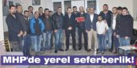 MHP'de yerel  seferberlik!
