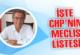 İŞTE CHP'NİN MECLİS LİSTESİ