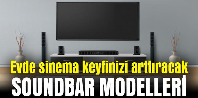 Evde Sinema Keyfinizi Arttıracak Soundbar Modelleri