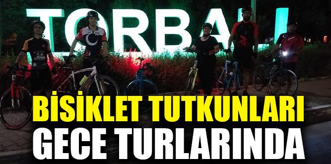 Torbalılı bisiklet tutkunları gece turlarında