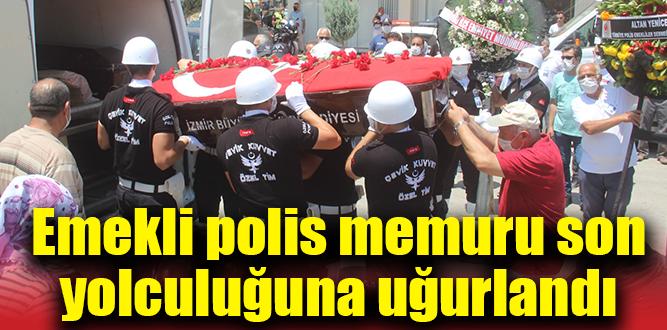 Emekli polis memuru son yolculuğuna uğurlandı