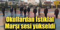 Okullar'dan İstiklal Marşı sesi yükseldi