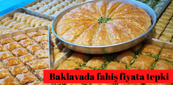BAKLAVADA 'FAHİŞ FİYAT' İSYANI