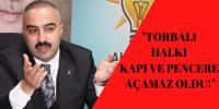"""""""TORBALI HEPİMİZİN, İLÇEMİZE SAHİP ÇIKALIM"""""""