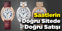 Saatlerin Doğru Sitede Doğru Satışı