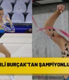 İZMİRLİ BURÇAK'TAN ŞAMPİYONLUK MÜJDESİ